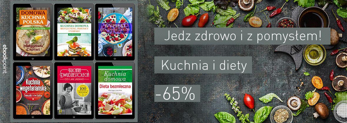 Jedz Zdrowo I Z Pomysłem 65 Ebooki Księgarnia