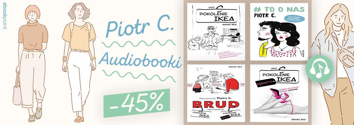 Promocja Piotr C. Audiobooki. [-45%]