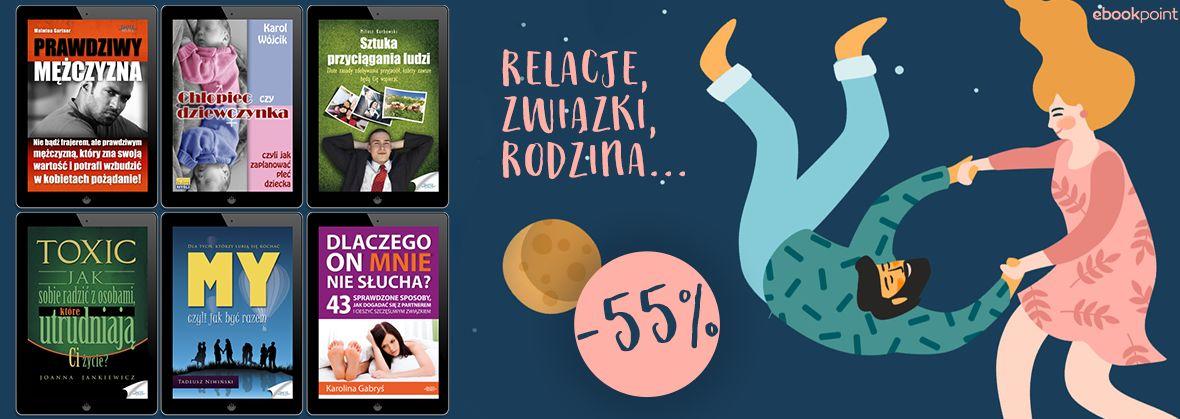 Promocja Relacje, związki, rodzina... [poradniki -55%]