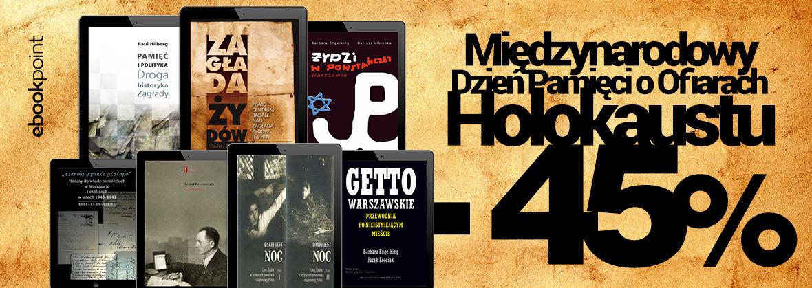 Promocja Międzynarodowy Dzień Pamięci o Ofiarach Holokaustu [-45%]