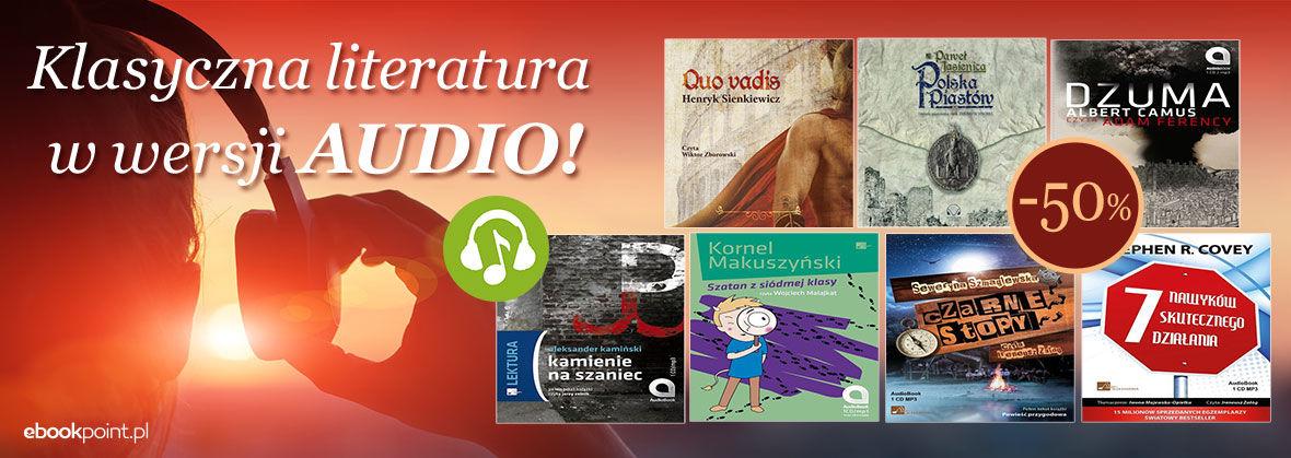 Promocja KLASYCZNA LITERATURA W WERSJI AUDIO! [-50%]