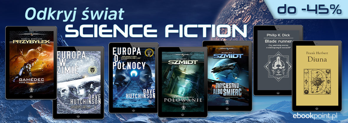 Promocja  ODKRYJ ŚWIAT SCIENCE FICTION [do -45%]