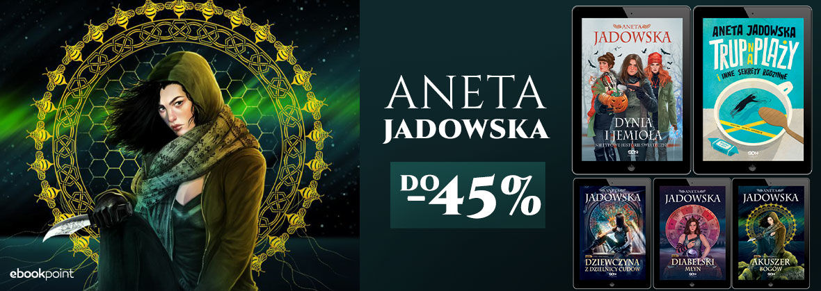Promocja ANETA JADOWSKA [do -45%]