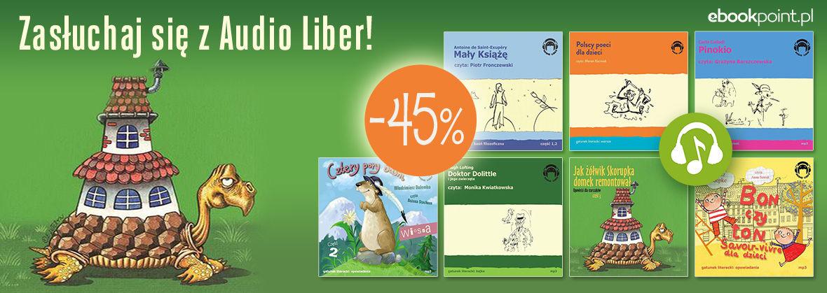 Promocja Zasłuchaj się z Audio Liber! [-45%]