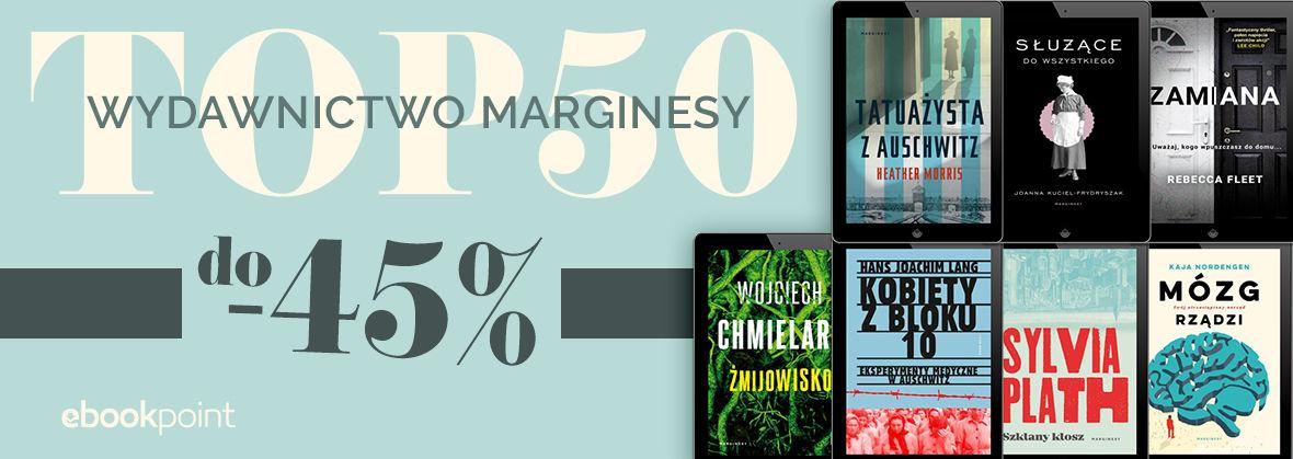 Promocja TOP50 - WYDAWNICTWO MARGINESY [do -45%]