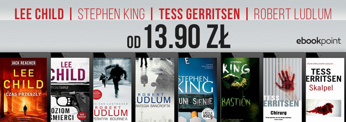 LEE CHILD | STEPHEN KING | TESS GERRITSEN | ROBERT LUDLUM