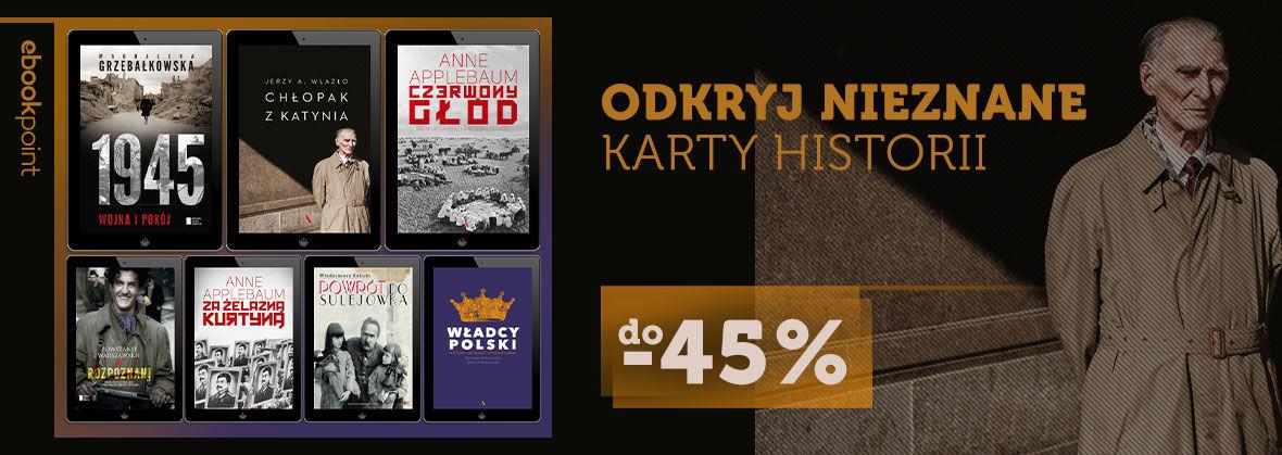 ODKRYJ NIEZNANE KARTY HISTORII [do -45%]