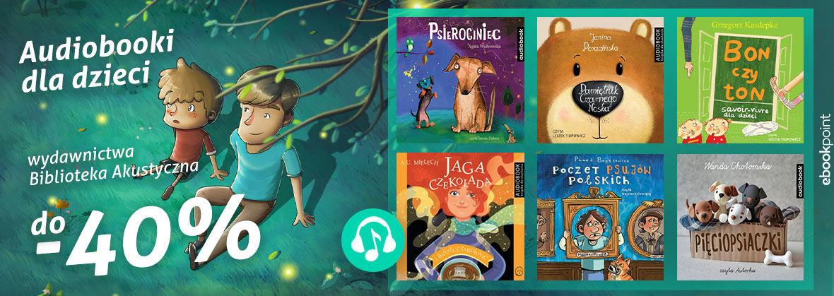 Audiobooki dla dzieci [do -40%]