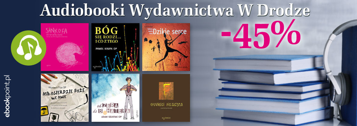 Audiobooki Wydawnictwa W Drodze  [-45%]