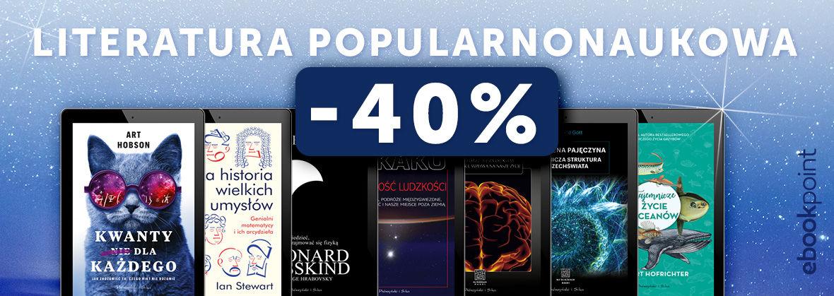 LITERATURA POPULARNONAUKOWA [-40%]