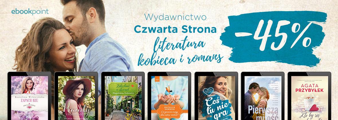Promocja Wydawnictwo Czwarta Strona [literatura kobieca i romans -45%]