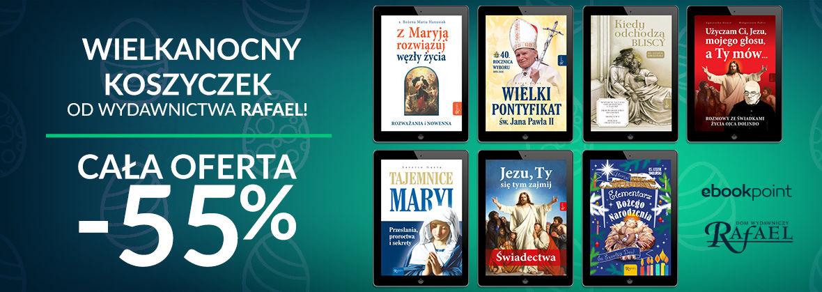 Promocja na ebooki Wielkanocny koszyczek od wydawnictwa Rafael! [cała oferta -55%]