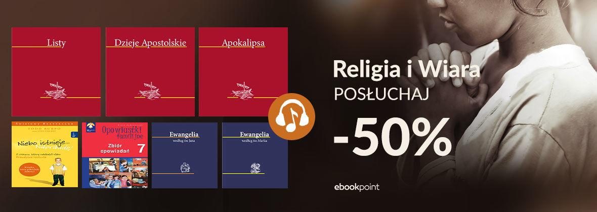 Promocja na ebooki Religia i Wiara [POSŁUCHAJ]