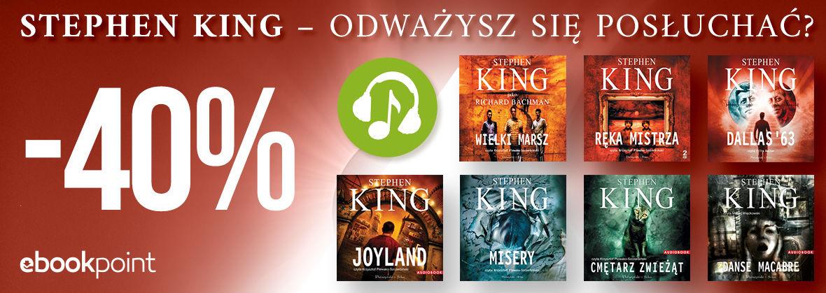 Promocja na ebooki STEPHEN KING - ODWAŻYSZ SIĘ POSŁUCHAĆ?