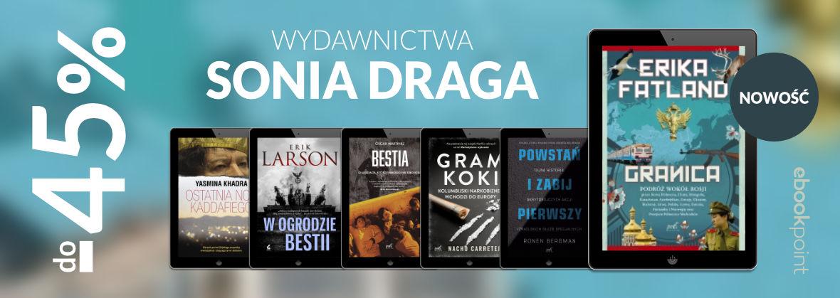 Promocja na ebooki Reportaż i literatura faktu [Wydawnictwa Sonia Draga do -45%]