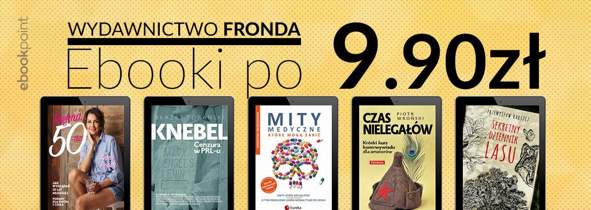 Promocja na ebooki Wydawnictwo Fronda [ebooki po 9.90 zł - tylko 24h]