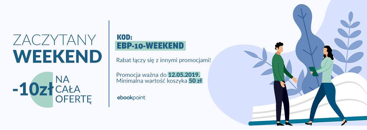 Promocja na ebooki ZACZYTANY WEEKEND [-10 zł - NA CAŁĄ OFERTĘ]