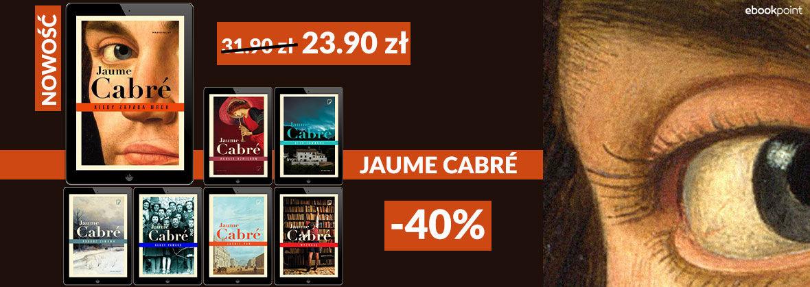 Promocja na ebooki JAUME CABRÉ