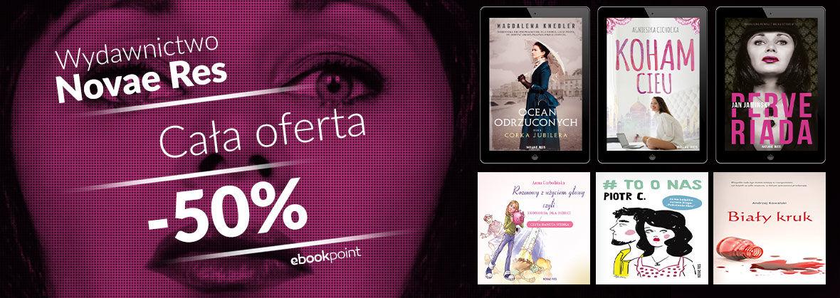 Promocja na ebooki Wydawnictwo Novae Res [cała oferta -50%]