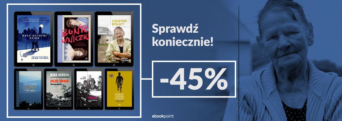 Promocja na ebooki Sprawdź koniecznie! [-45%]