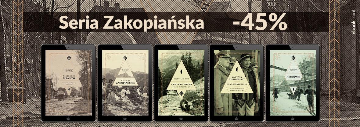 Promocja na ebooki Seria Zakopiańska [-45%]