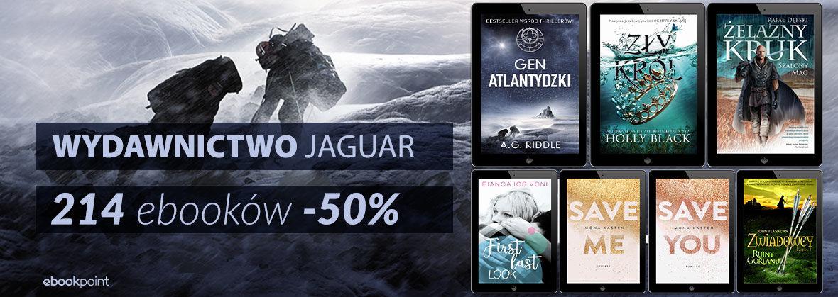 Promocja na ebooki WYDAWNICTWO JAGUAR [214 ebooków -50%]