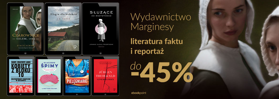 Promocja na ebooki Wydawnictwo Marginesy [literatura faktu i reportaż]