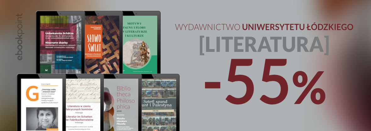 Promocja na ebooki WYDAWNICTWO UNIWERSYTETU ŁÓDZKIEGO [LITERATURA]