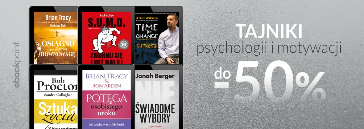 Promocja na ebooki Tajniki psychologii i motywacji [DO -50%]