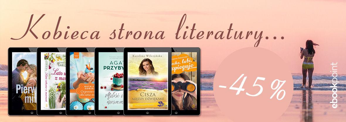 Promocja na ebooki Kobieca strona literatury... | -45%