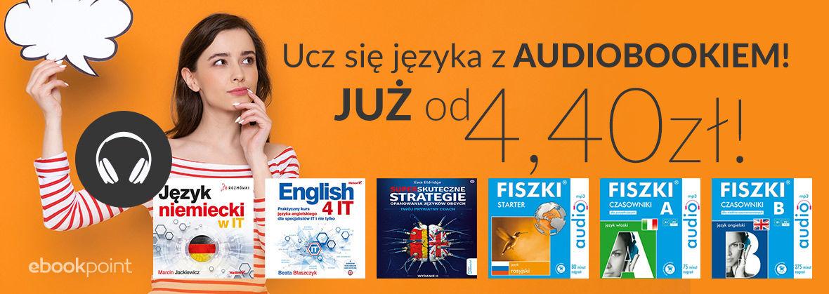 Promocja na ebooki Ucz się języka z audiobookiem! | OD 4,40ZŁ!