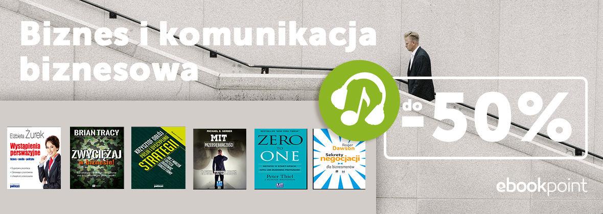 Promocja na ebooki Komunikacja biznesowa [Audiobooki do -50%]