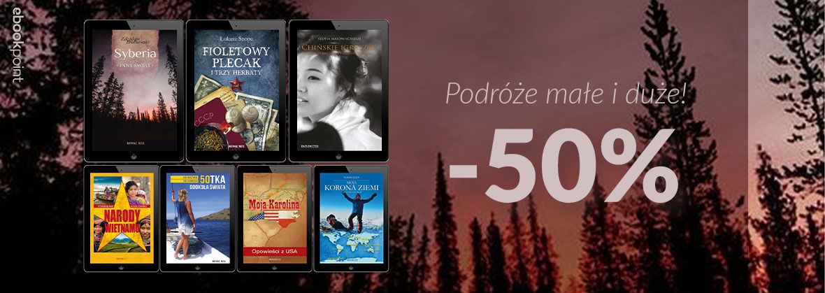 Promocja na ebooki Podróże [-50%]