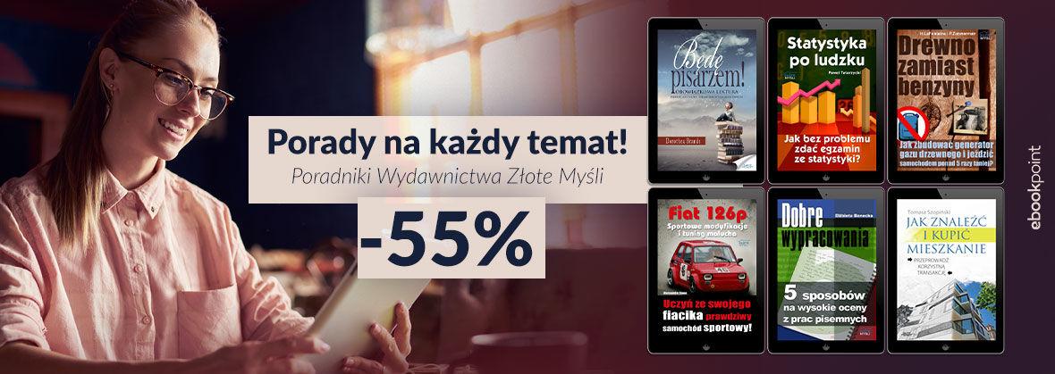Promocja na ebooki  Porady na każdy temat! [-55%]