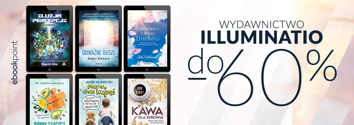 Promocja Promocja na ebooki Magia, duchowość, nauka, zdrowie [Illuminatio do -60%]