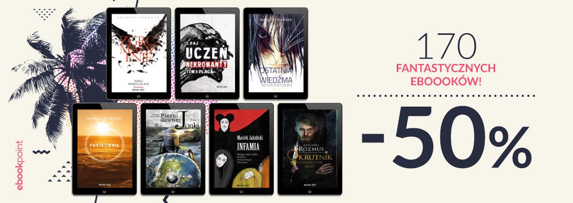 Promocja na ebooki 170 fantastycznych ebooków! [-50%]
