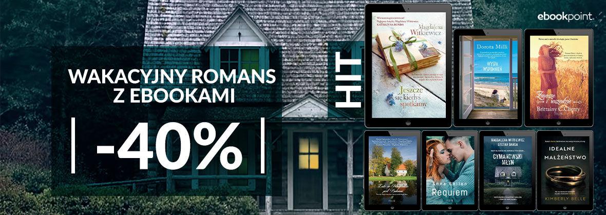 Promocja Promocja na ebooki Wakacyjny romans z ebookami [-40%]