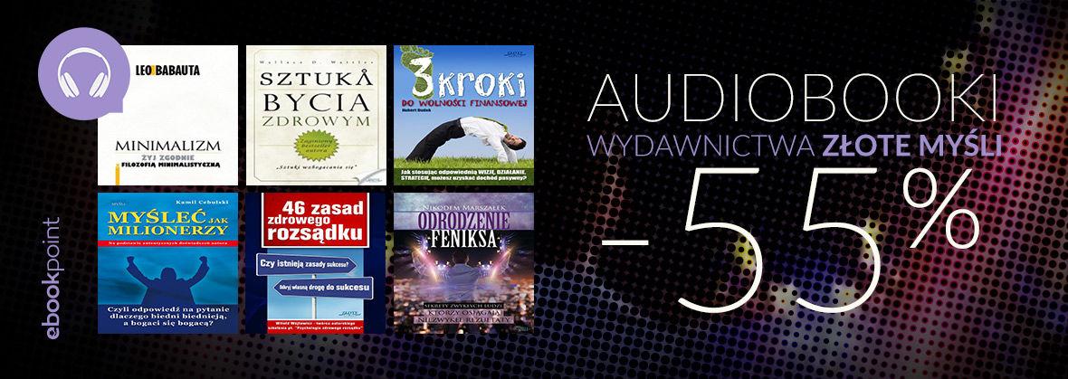 Promocja na ebooki Audiobooki Wydawnictwa Złote Myśli [CAŁA OFERTA -55%]