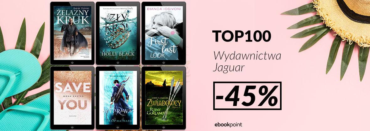 Promocja na ebooki TOP100 Wydawnictwa Jaguar [-45%]