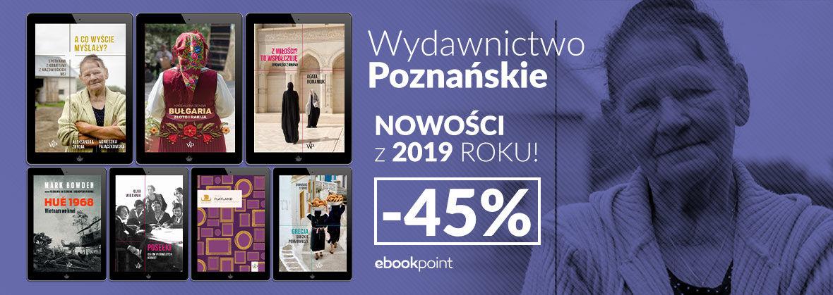 Promocja na ebooki Wydawnictwo Poznańskie [NOWOŚCI -45%]