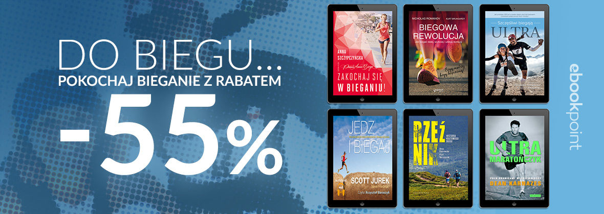 Promocja na ebooki Pokochaj bieganie z rabatem -55%