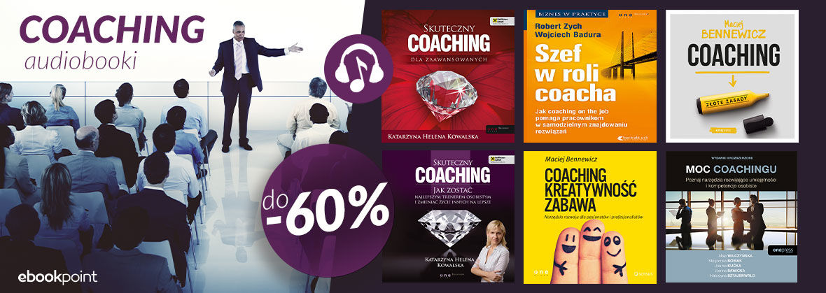 Promocja na ebooki COACHING [Audiobooki do -60%]