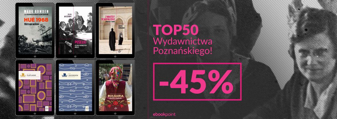 Promocja na ebooki TOP 50 Wydawnictwa Poznańskiego! [-45%]