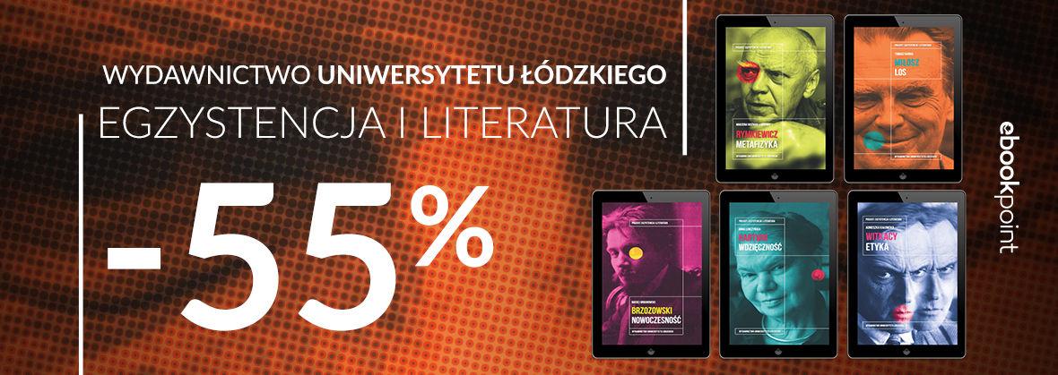 Promocja na ebooki Egzystencja i literatura. [Wydawnictwo Uniwersytetu Łódzkiego -55%]