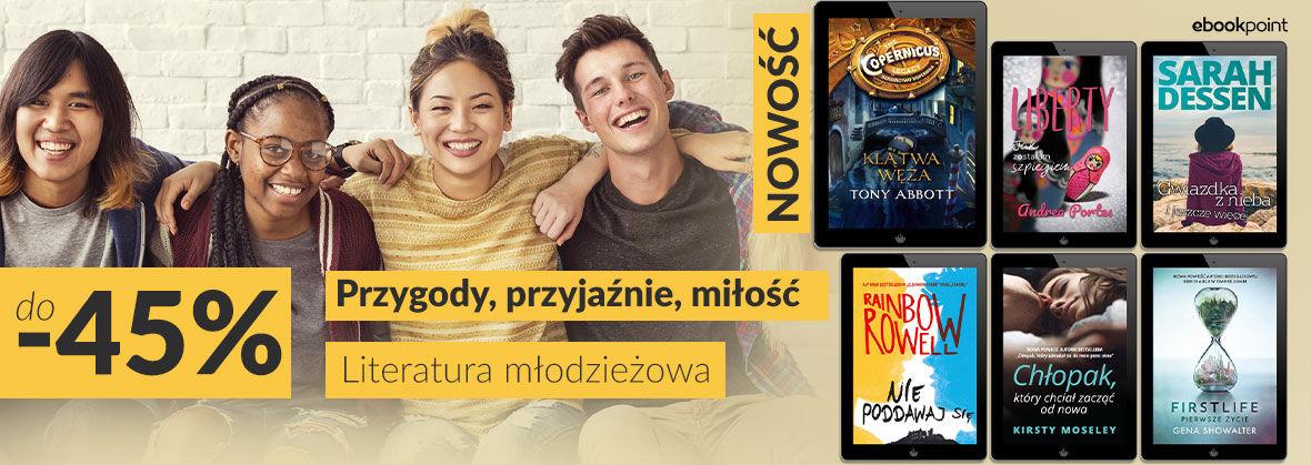 Promocja na ebooki Przygody, przyjaźnie, miłość. [do -45%]