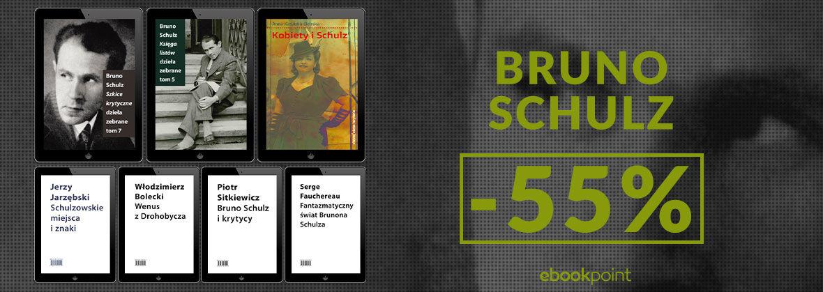 Promocja na ebooki BRUNO SCHULZ [-55%]