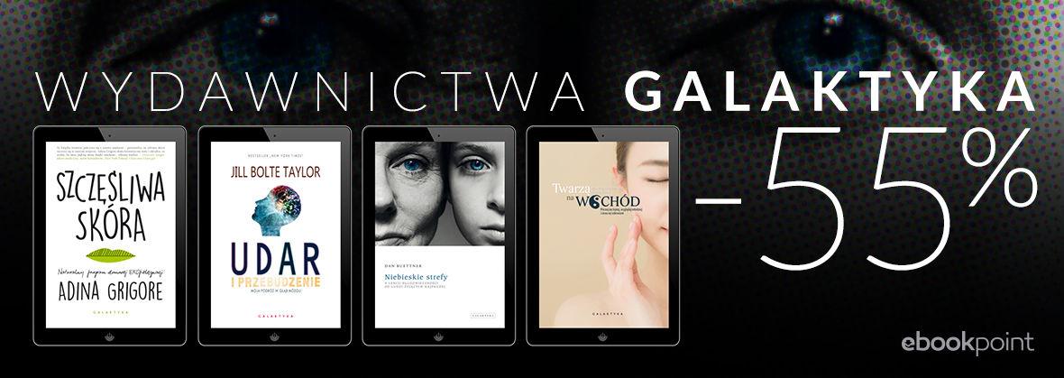 Promocja na ebooki Zdrowie i uroda Wydawnictwa Galaktyka! [-55%]