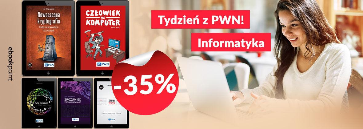 Promocja Promocja na ebooki Tydzień z PWN! Informatyka -35%