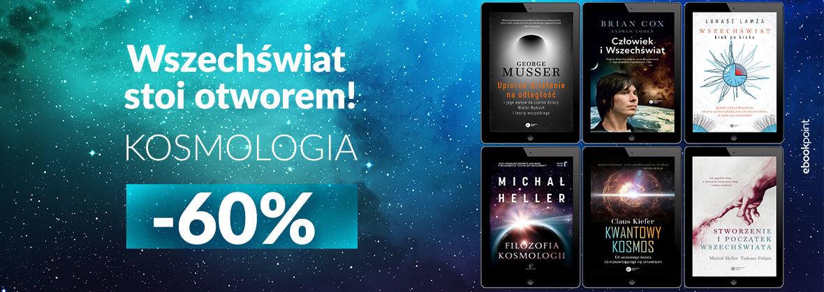Promocja Promocja na ebooki Wszechświat stoi otworem! [Kosmologia -60%]