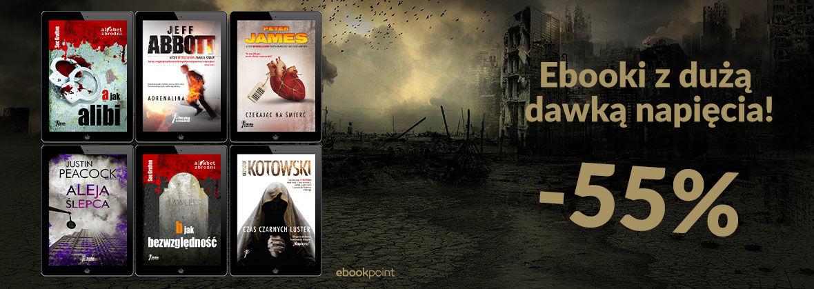 Promocja Promocja na ebooki Ebooki z dużą dawką napięcia! [-55%]